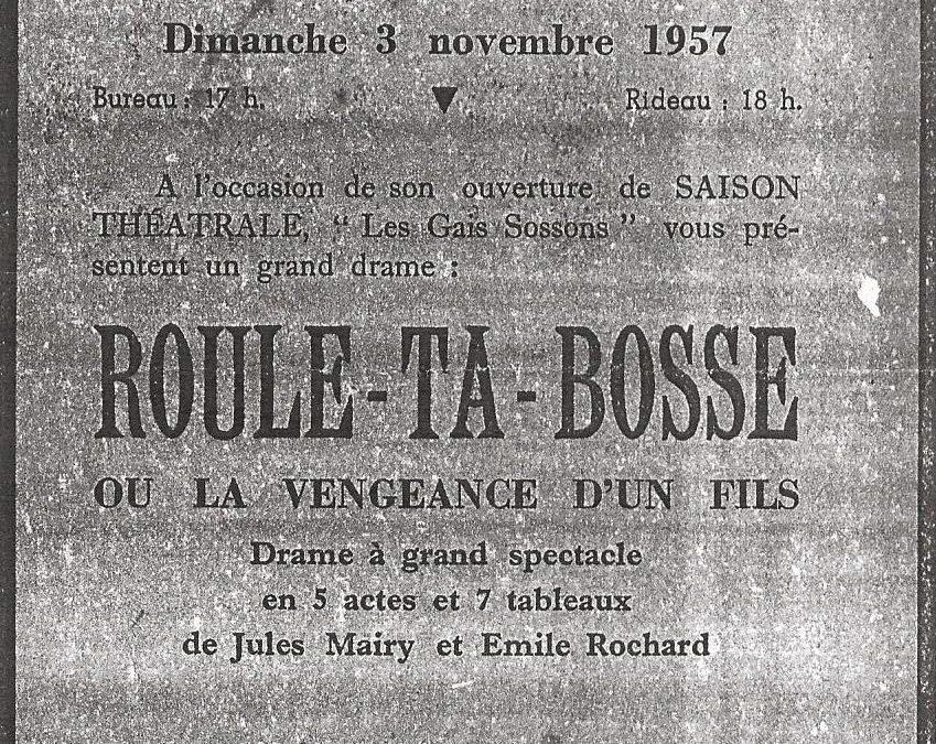 Floriffoux – théâtre – les Gais Sossons – roule ta bosse – 03 novembre 1957