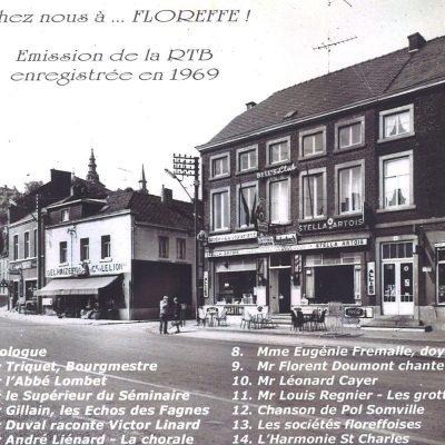 Georges Dobrange ne manque pas d'associer Floreffe à ses activités et de mettre à l'honneur le village et nos concitoyens.1. Chez nous à Floreffe (1969) – Prologue