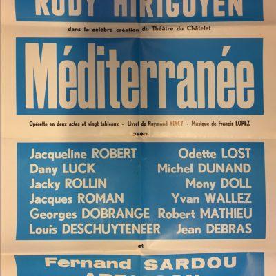 En 1973, dans l'opérette « Méditerranée » de Francis Lopez, Georges Dobrange partage la scène avec Rudy Hirigoyen et Fernand Sardou sous la direction musicale du « Buzetî » Jacques Grosjean.