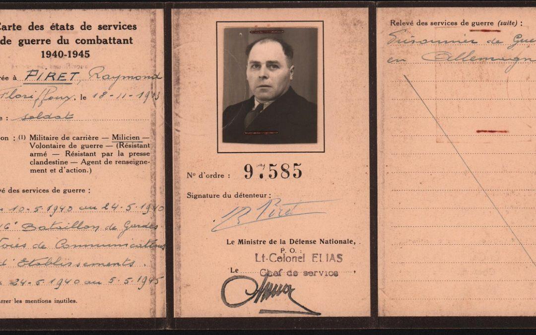 Floriffoux – guerre 40-45 – Raymond PIRET – ancien combattant