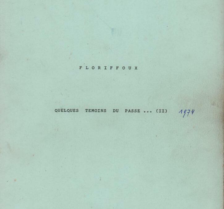 Floriffoux – quelques témoins du passé – II