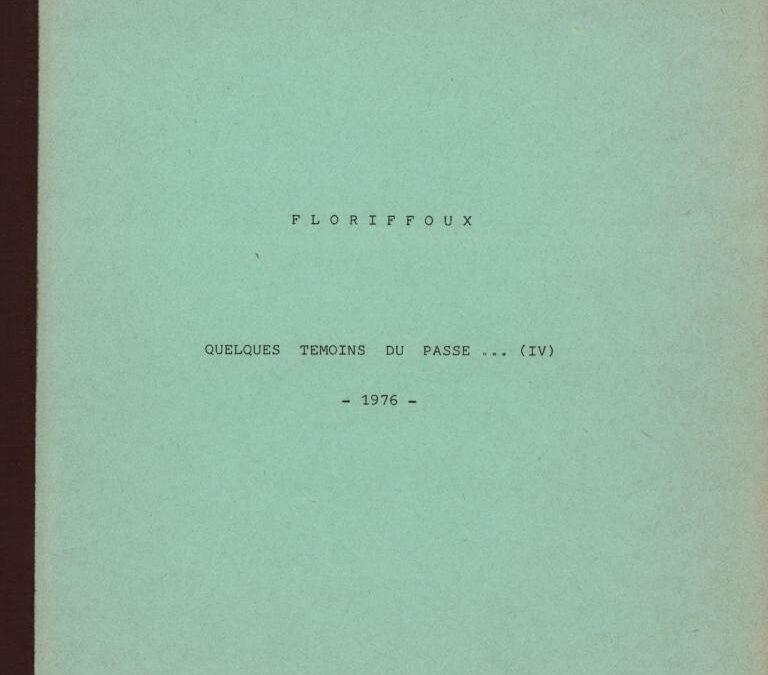Floriffoux – quelques témoins du passé – IV