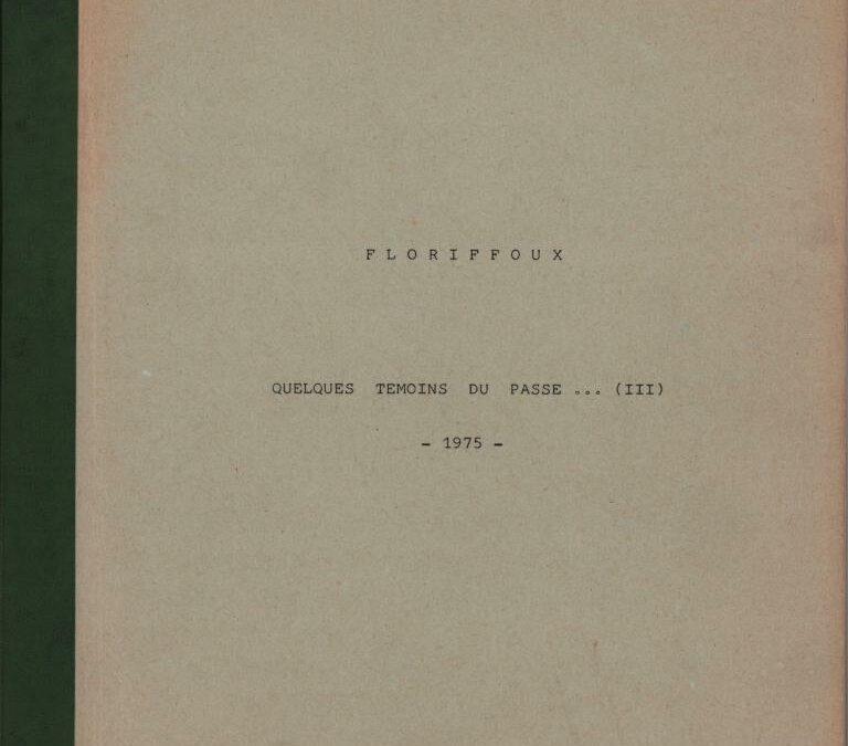 Floriffoux – quelques témoins du passé – III
